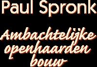 Paul Spronk - Ambachtelijke openhaarden bouw